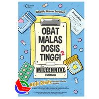 OBAT MALAS DOSIS TINGGI 2 MILLENNIAL EDITION