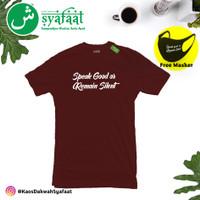 Kaos Dakwah Syafaat - Speak Good or Remain Silent