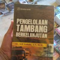 buku pengelolaan tambang berkelanjutan karangan Dr Arif Zulkifli