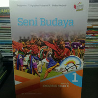 Buku Seni Budaya Kelas 10 SMK/MAK Kurikulum 2013 Erlangga