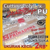 Cutting Polyflex PU / Stiker Baju / Sablon Polyflex PU UKURAN KECIL