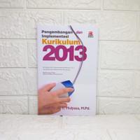 Pengembangan dan Implementasi Kurikulum 2013 Mulyasa