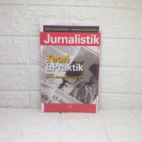 Jurnalistik Teori & Praktik HIKMAT KUSUMANINGRAT, DKK.
