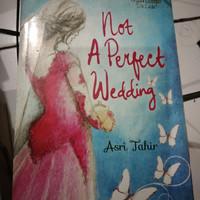 novel asri Tahir not a pefect wedding