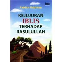 Kejujuran Iblis Terhadap Rasullullah