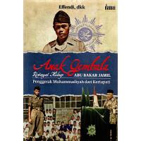 Anak Gembala: Riwayat Hidup Abu Bakar Jamil, Penggerak Muhammadiyah