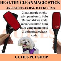 HEALTHY CLEAN MAGIC STICK / PEMBERSIH BULU ANJING KUCING / AKSESORIS