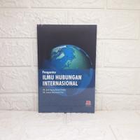 Pengantar Ilmu Hubungan Internasional ANAK AGUNG BANYU PERWIRA