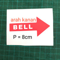 Sticker Sign Panah KANAN BELL - Stiker Tanda - bahan anti air