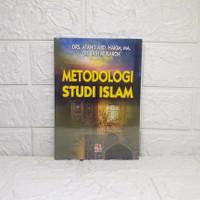 Metodologi Studi Islam ATANG A.H.MA & JAIH M.