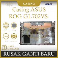 Casing Bawah Laptop Asus ROG GL702VS Original