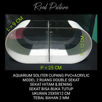 AQUARIUM CUPANG 2 RUANG 25X9X12 CM - BAHAN PVC+ACRYLIC 2 MM