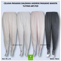 Celana Panjang Dalaman Androk Wanita Baju Gamis Muslim Yutind art. P29