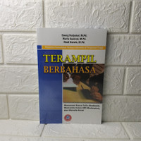 Terampil Berbahasa – Penuntun Perkuliahan Bahasa Indonesia