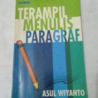 Terampil Menulis Paragraf by Asul Wiyanto