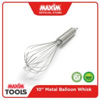 Maxim Tools Ballon Whisk Metal 10 Inch - Pengocok Telur / Adonan