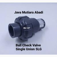 Ball check Valve PVC 1/2-True union Ball Single