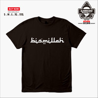 Kaos Baju Islami BISMILLAH BISMILLAHIRRAHMANIRRAHIM Kaos Muslim