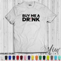 Kaos Baju Distro Pria Wanita Buy me a DRINK