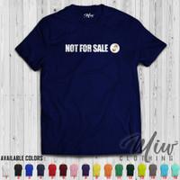 Kaos Distro Pria Wanita Not for SALE Tshirt