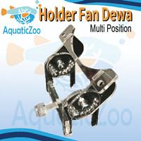 Holder Fan Dewa Multi Position - Kaki Kipas Aquascape - Aquarium
