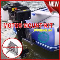 MESIN TEMPEL / INFLATABLE BOAT/ COMPOSITE MOTOR MOUNTKIT/ PERAHU KARET