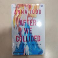 Buku After#2 : Setelah Kita Bertemu (After We Collided) - Anna Todd