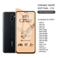 Tempered Glass Ceramic OPPO A5 A9 A52 A53 A72 A91 A92 2020 Anti Gores