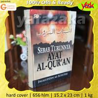Buku Asbabun Nuzul: Sebab Turunnya Ayat Al-Quran