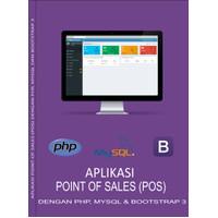 Aplikasi Penjualan (POS) Bengkel Berbasis Web dengan PHP dan MySQLi