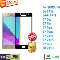 Tempered Glass J6+ J7 Prime J8 Samsung Anti Gores Kaca Full Lem 5D/9D