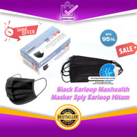 Black Earloop Maxhealth Masker 3ply Earloop Disposable Mask All Hitam