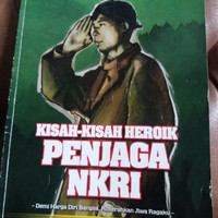 Majalah Angkasa Edisi Koleksi Kisah-Kisah Heroik Penjaga NKRI
