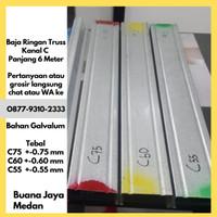 Baja Ringan Truss 6 METER Canal C 75 60 55 mm Kanal Galvalum Medan