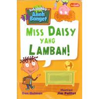 SEKOLAHKU ANEH BANGET MISS DAISY YANG LAMBAN!-MNCK -UR