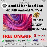 Xiaomi 55 Inch Bezel Less 4K UHD Android MI TV 4 RESMI XIAOMI INDONESI