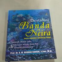 buku original - destinasi Banda Neira sejarah masa lalu