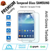 Tempered Glass SAMSUNG TAB 3V 7.0 inch T110 Anti Gores Kaca Tablet
