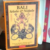 Bali: Sekala & Niskala : Essays on Religion, Ritual, and Art