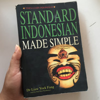 STANDARD INDONESIAN MADE SIMPLE. DR. LIAW YOCK FANG. TIMES LEARN INDON