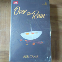 Over the Rain by Asri Tahir