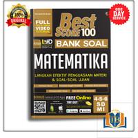 BEST SCORE 100 BANK SOAL MATEMATIKA SD/MI 4 5 6