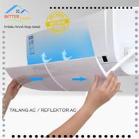 Talang AC / Reflektor AC / AC AIR SCREEN COVER / Penahan Hembusan AC