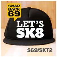 Topi Snapback Lets Skate
