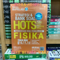 Bupelas - Strategi & Bank Soal Hots Fisika Kelas 10,11,12 SMA