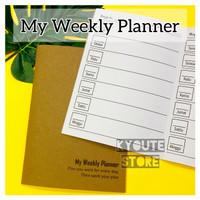 Buku My Weekly Planner Kyoute A5 Perencanaan Harian Agenda Schedule