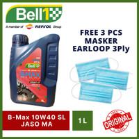 FREE Masker 3 Ply - Bell 1 Oli Motor B-Max Sport 4T 10W40 SL MA 1L
