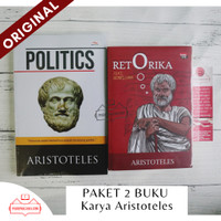 Paket 2 Buku Aristoteles Retorika Aristoteles + Politics Aristoteles