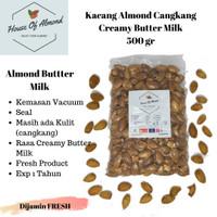Kacang Almond Cangkang rasa Creamy Butter Milk ( Susu ) 500gr