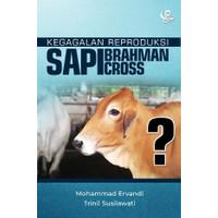 Buku Kegagalan Reproduksi Sapi Brahman Cross